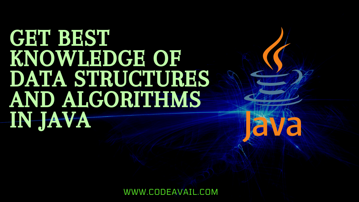 Get Best Knowledge Of Data Structures And Algorithms In Java