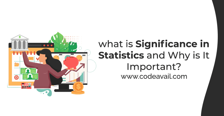 What Is Significance In Statistics And Why Is It Important