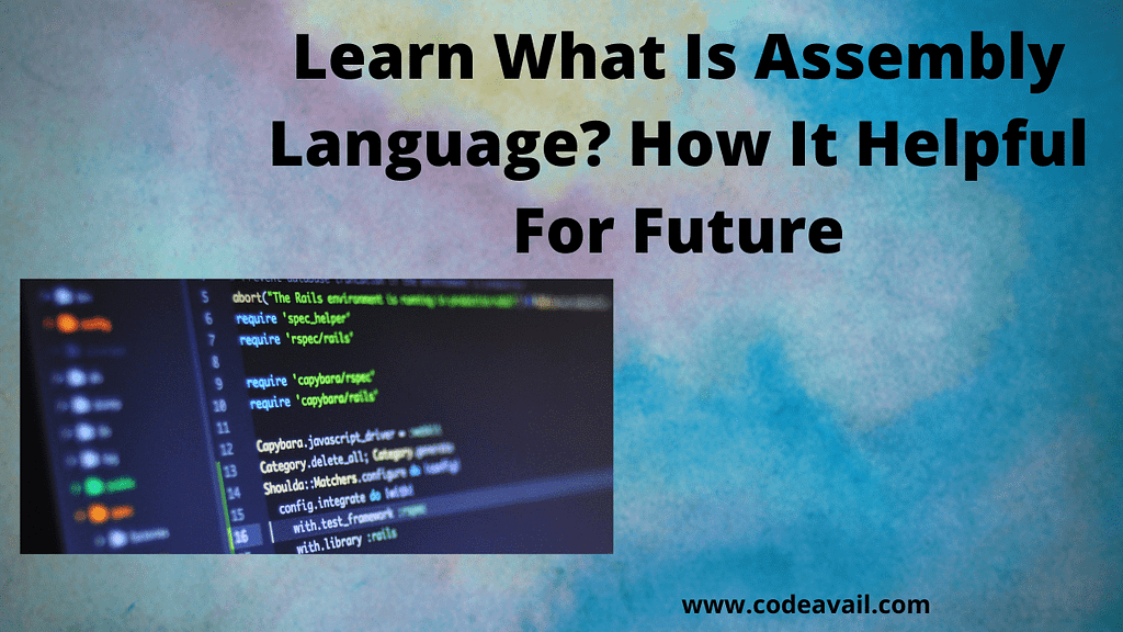 Learn What Is Assembly Language How It Helpful For Future
