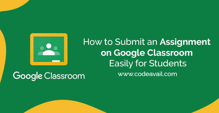 How to submit an assignment on google classroom Easily for students