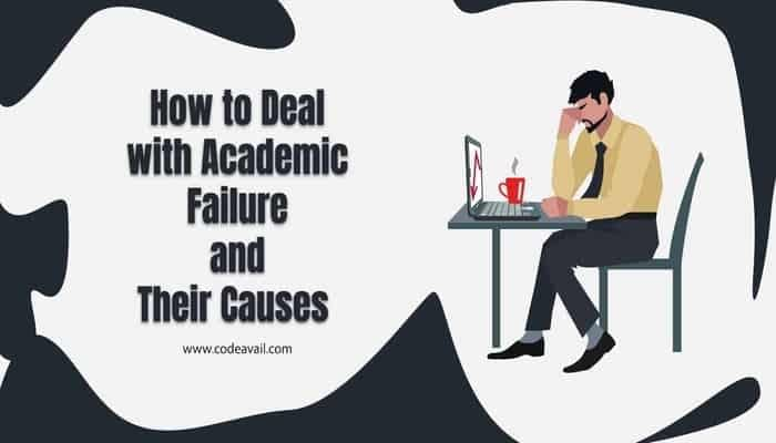 how to deal with academic failure and their causes
