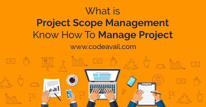 What is Project Scope Management | Know How To Manage Project