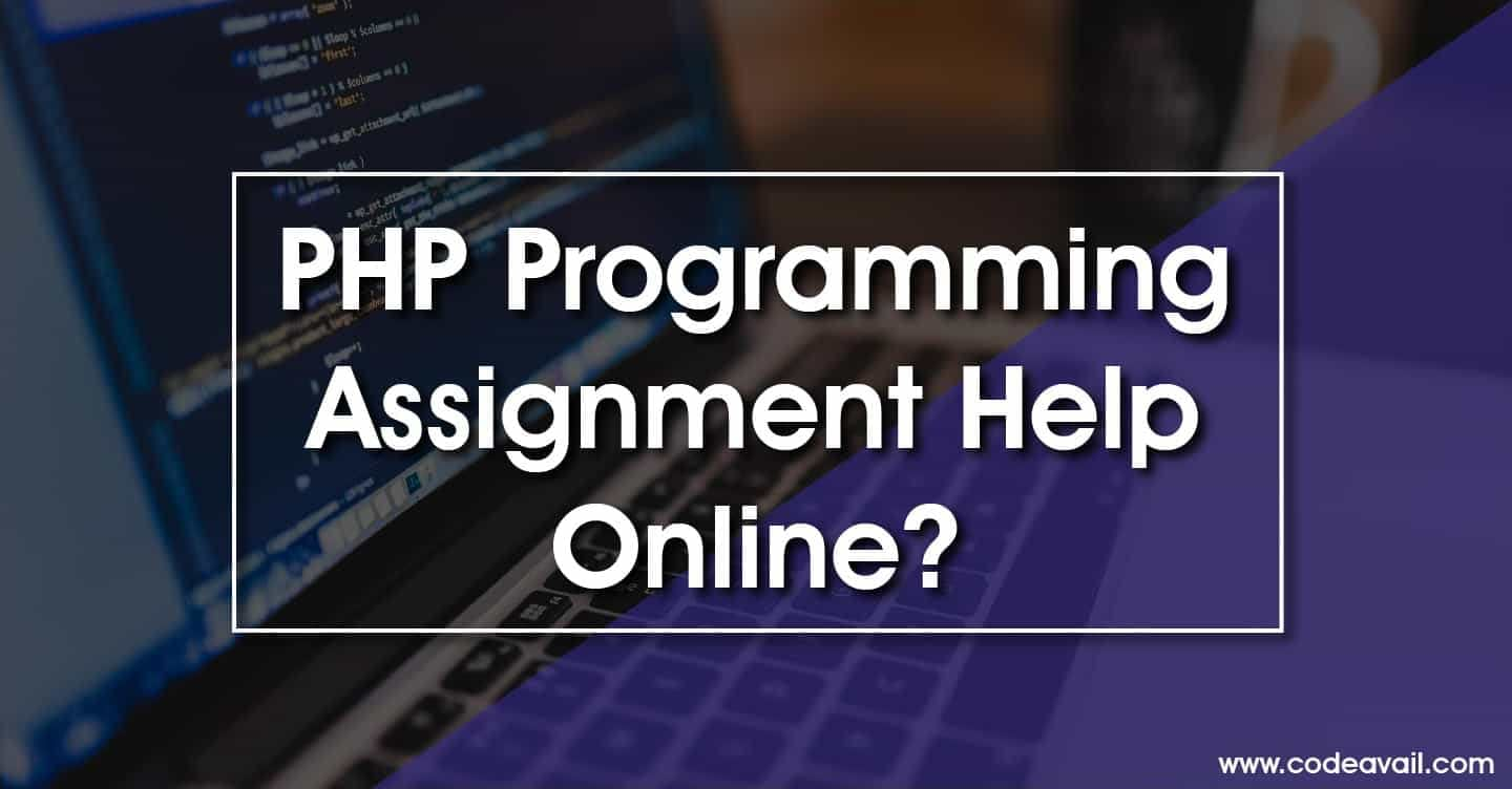 How to get PHP programming assignment help online?
