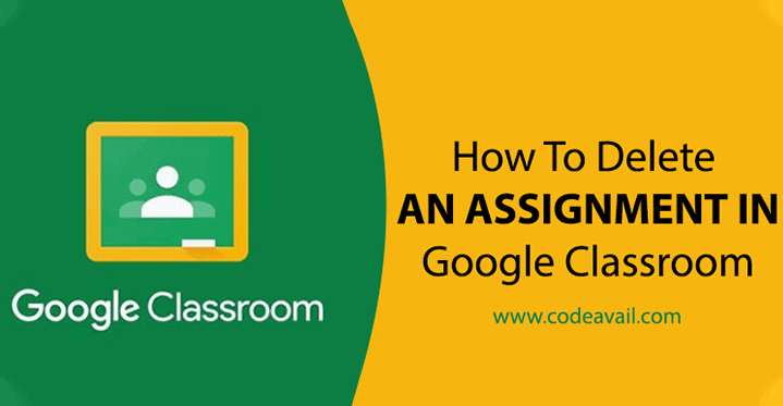 How to delete an assignment in Google Classroom