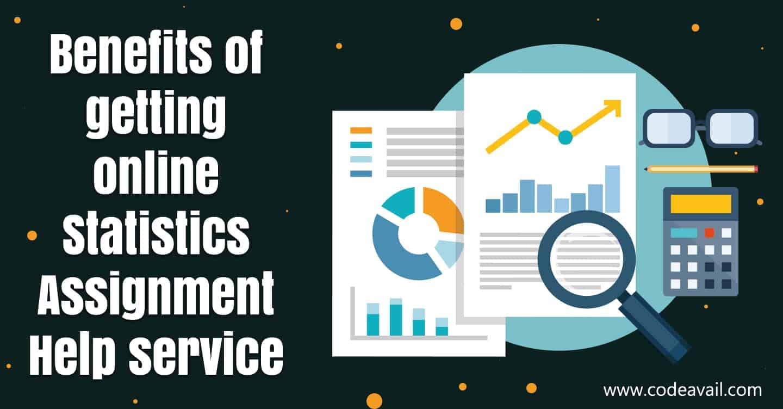 Benefits of getting online Statistics Assignment Help service