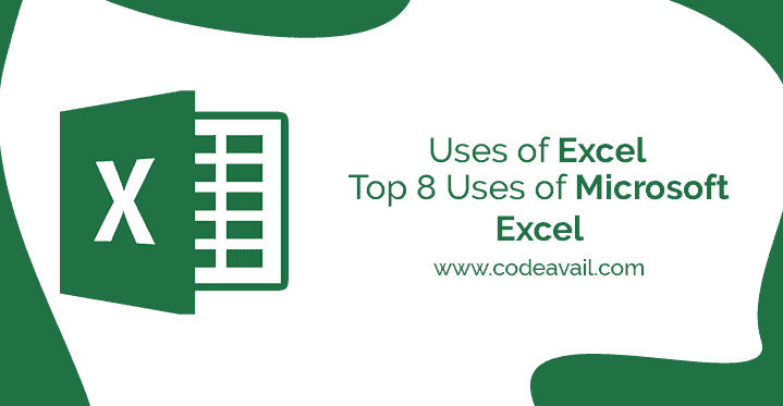 Uses of Excel Top 8 Uses of Microsoft Excel
