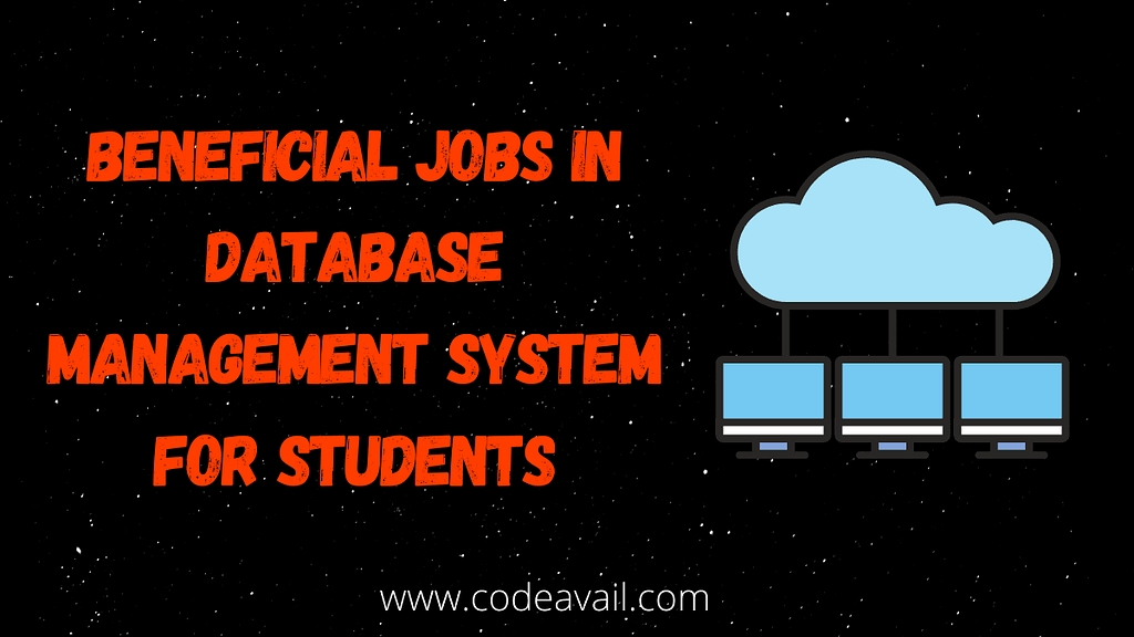Beneficial Jobs in Database Management System for Students