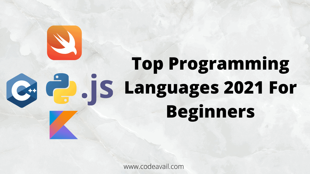 Top Programming Languages 2021 For Beginners