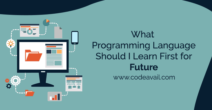 What programming language should I learn first for Future